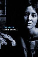 The Years (Ernaux) by Annie Ernaux