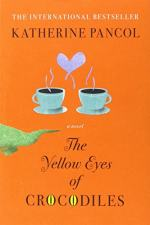 The Yellow Eyes of Crocodiles by Katherine Pancol