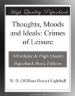 Thoughts, Moods and Ideals: Crimes of Leisure by