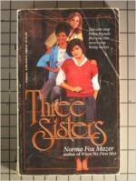 Three Sisters by Norma Fox Mazer