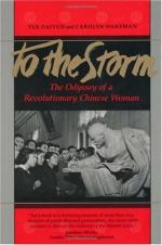 To the Storm: The Odyssey of a Revolutionary Chinese Woman by Yue Daiyun