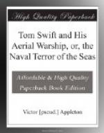 Tom Swift and His Aerial Warship, or, the Naval Terror of the Seas by Victor Appleton