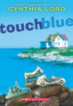 Touch Blue by Cynthia Lord