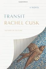 Transit: A Novel by Rachel Cusk