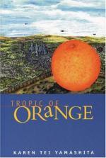 Tropic of Orange: A Novel by Karen Tei Yamashita