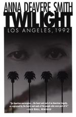 Twilight: Los Angeles, 1992 by Anna Deavere Smith