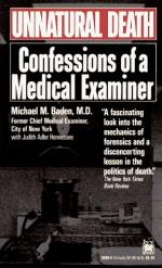 Unnatural Death: Confessions of a Medical Examiner by Michael Baden