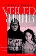 Veiled Sentiments: Honor and Poetry in a Bedouin Society by Lila Abu-Lughod