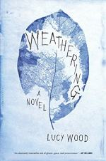 Weathering: A Novel by Lucy Wood