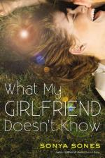 What My Girlfriend Doesn't Know by Sonya Sones