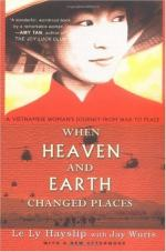 When Heaven and Earth Changed Places: A Vietnamese Woman's Journey from War to Peace by Le Ly Hayslip