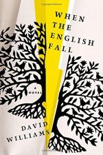 When the English Fall by Williams, David