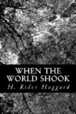 When the World Shook; being an account of the great adventure of Bastin, Bickley and Arbuthnot by H. Rider Haggard
