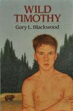 Wild Timothy by Gary L. Blackwood