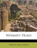 Woman's Trials by Timothy Shay Arthur
