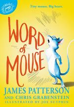 Word of Mouse by Patterson, James