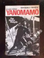 Yanomamo: The Fierce People by Napoleon Chagnon