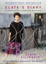 Zlata's Diary: A Child's Life in Sarajevo by Zlata Filipović