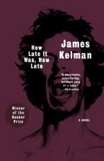 How Late It Was, How Late by James Kelman