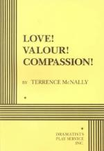 Love! Valour! Compassion! by Terrence McNally