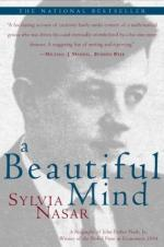 A Beautiful Mind: A Biography of John Forbes Nash, Jr., Winner of the Nobel Prize in Economics, 1994 by Sylvia Nasar