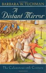 A Distant Mirror: The Calamitous 14th Century by Barbara Tuchman