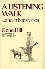 A Listening Walk --and Other Stories by Gene Hill