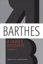 A Lover's Discourse: Fragments by Roland Barthes