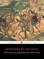 A Short Account of the Destruction of the Indies by Bartolomé de Las Casas