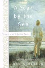 A Year by the Sea: Thoughts of an Unfinished Woman by Joan Anderson