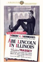 Abe Lincoln in Illinois by Robert E. Sherwood