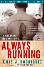 Always Running: La Vida Loca, Gang Days in L.A by Luis J. Rodriguez