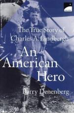 An American Hero: The True Story of Charles a. Lindbergh by Barry Denenberg