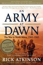 An Army at Dawn: The War in Africa, 1942-1943 by Rick Atkinson