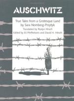 Auschwitz: True Tales from a Grotesque Land by Sara Nomberg-Przuytyk