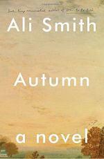 Autumn: A Novel by Ali Smith