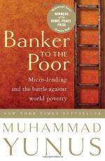 Banker to the Poor: The Autobiography of Muhammad Yunus by Muhammad Yunus