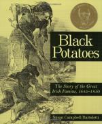 Black Potatoes: The Story of the Great Irish Famine, 1845-1850 by Susan Campbell Bartoletti