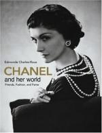 Chanel and Her World by Edmonde Charles-Roux