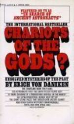 Chariots of the Gods: Unsolved Mysteries of the Past by Erich von Däniken