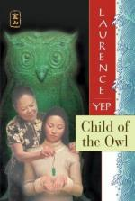Child of the Owl: Golden Mountain Chronicles: 1965 by Laurence Yep