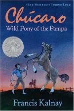 Chucaro: Wild Pony of the Pampa by Francis Kalnay