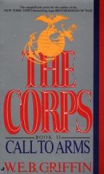 Corps 02: Call to Arms by W. E. B. Griffin