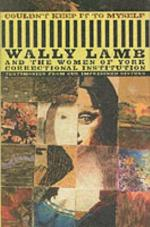 Couldn't Keep It to Myself: Testimonies from Our Imprisoned Sisters by Wally Lamb