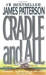 Cradle and All by James Patterson