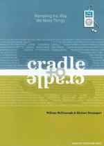 Cradle to Cradle by William A. McDonough
