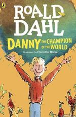 Danny the Champion of the World by Roald Dahl
