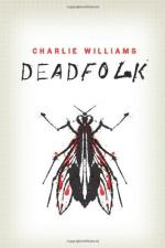 Deadfolk by Charles Williams