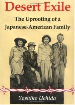 Desert Exile: The Uprooting of a Japanese American Family by Yoshiko Uchida