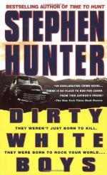 Dirty White Boys: A Novel by Stephen Hunter